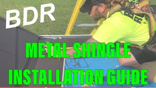 Metal shingle Installation Guide