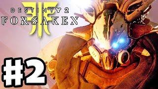 Destiny 2: Forsaken - Gameplay Walkthrough Part 2 - Spider's Safehouse! (PS4 Pro 4K)