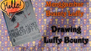 Cara Menggambar Poster Buronan Luffy - How To Draw Wanted Poster Luffy