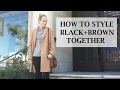 How to Wear Black and Brown Together | #OOTD