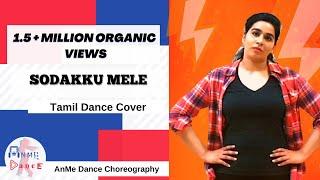 SODAKKU MELE | Thaanaa Serndha Koottam | DANCE COVER | AnMe