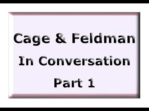 Cage & Feldman in Conversation 1