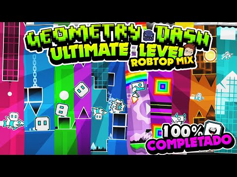 ¡¡¡NUEVO ROBTOP ULTIMATE EXTREME LEVEL MIX 100% COMPLETADO!!! | GEOMETRY DASH