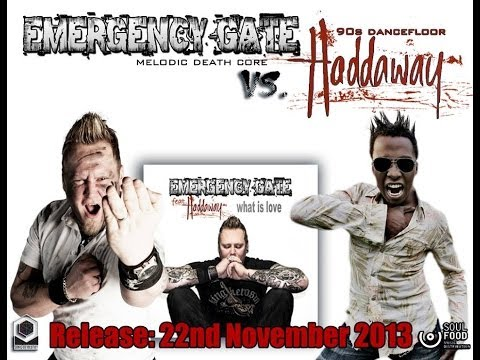 Emergency Gate - What is Love feat. Haddaway (Official Video)