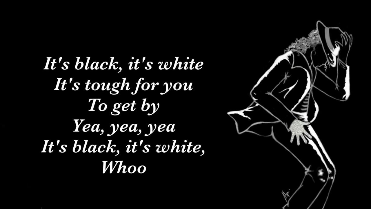 Michael Jackson-Black Or White (lyrics) - YouTube