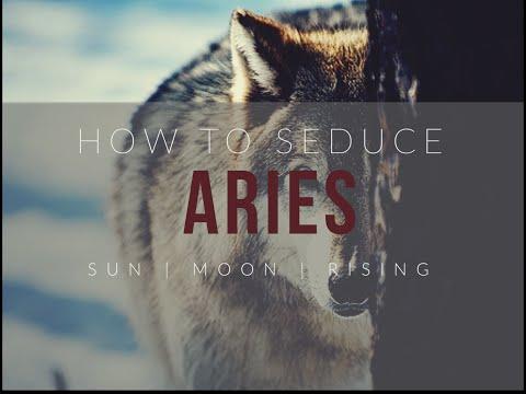 How To Seduce An Aries Sun, Moon Or Rising
