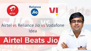 Airtel Beats Jio | Airtel vs Jio vs Vodafone Idea