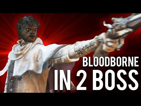 How To Beat Bloodborne In 2 Bosses