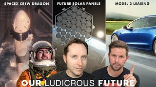Ep 22 - SpaceX Crew Dragon Launch, Future Solar Panels and Tesla Model 3 Leasing