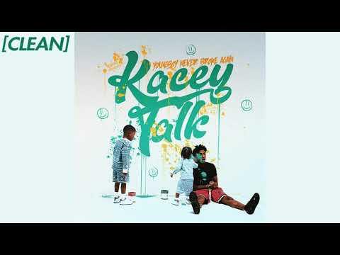[CLEAN] YoungBoy Never Broke Again – Kacey Talk