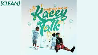 [CLEAN] YoungBoy Never Broke Again - Kacey Talk