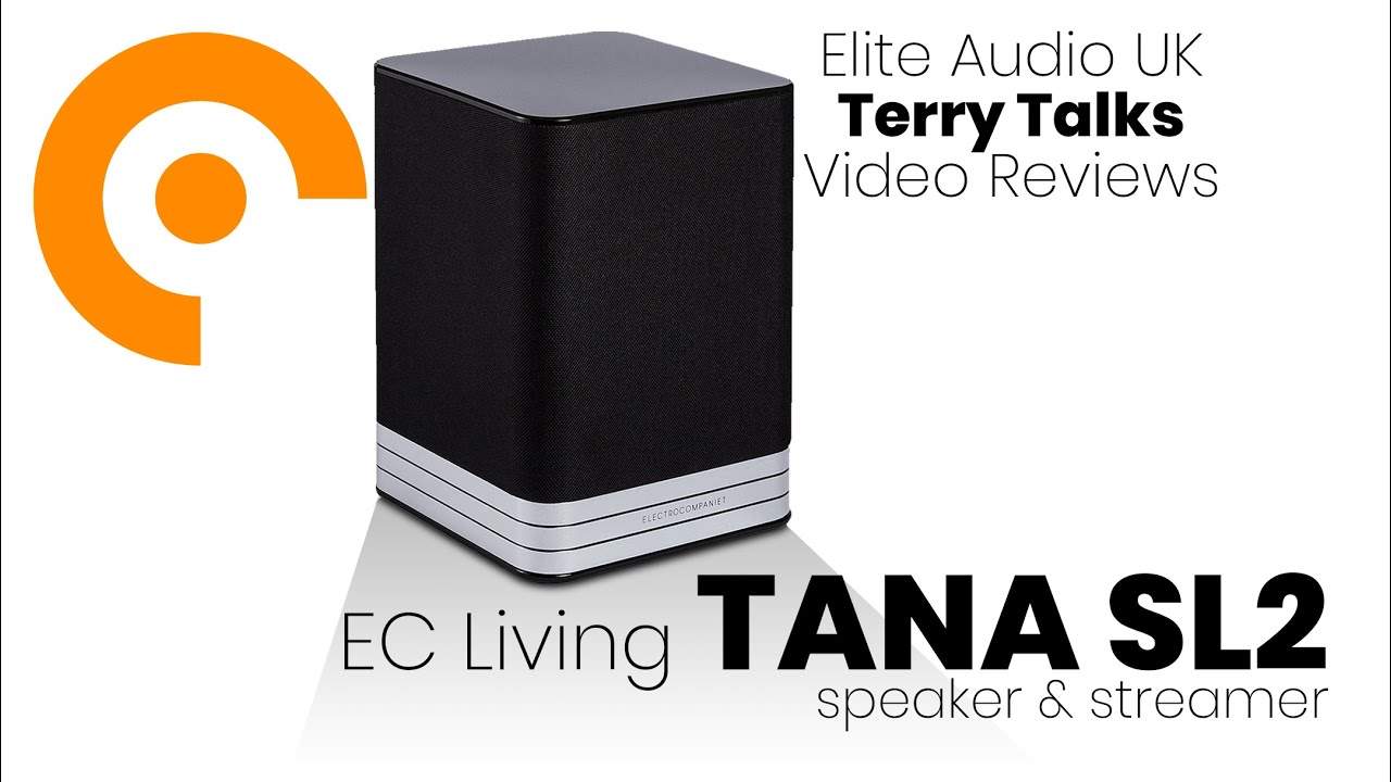 Terry Talks: Electrocompaniet EC Living—TANA SL2 / L2 Review