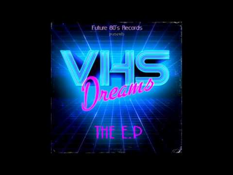 VHS Dreams - VHS Dreams The EP [Full EP]