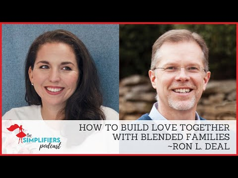 116: How to build love in blended families with Ron L. Deal [EXTENDED VERSION]