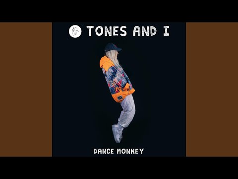 Tones and I - Dance Monkey bedava zil sesi indir