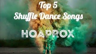 Top 5 Bài Nhạc Hay Nhất Shuffle Dance - HOAPROX (Songs For Cutting Shape) #3