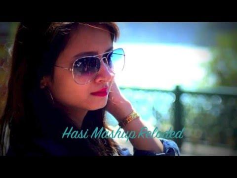 Hasi Mashup Reloaded By - Ayushi Thaman