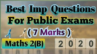 Inter-2020-2B-7 Marks-Imp Questions for Public Examination.