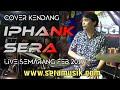 Kidung Wahyu Kolosebo Cover Kendang By Iphank Sera  Sera Live Semarang 8 Februar