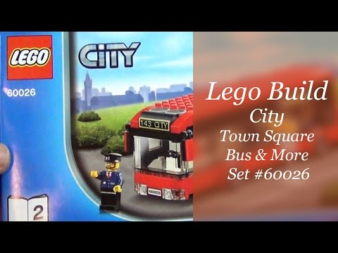 Let's Build - LEGO City Town Square Set #60026 - City Bus and more
