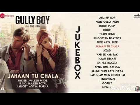 Jahaan Tu Chala Gully Boy New Song...