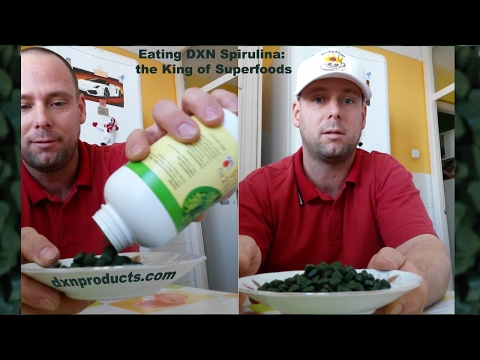 Eating DXN Spirulina, the King of Superfoods