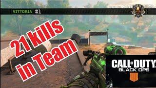 21 kills in Team - Call Of Duty Black Ops 4 - blackout Veteran