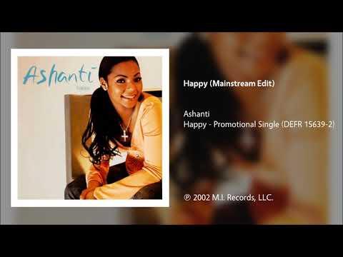 Ashanti - Happy (Mainstream Edit) mp3