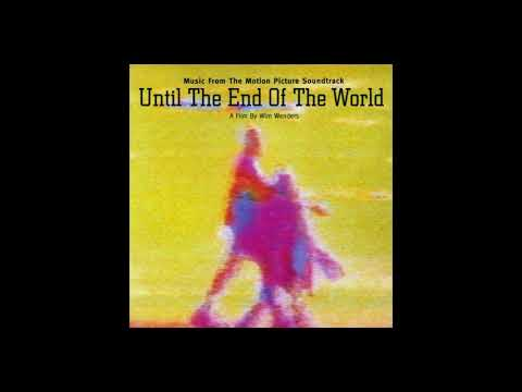 Until the End of the World soundtrack - U2: Until the End of the World