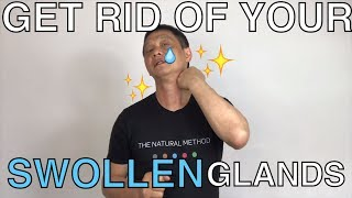 How to get rid of swollen glands in your neck naturally