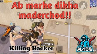 How to kill a HACKER | 1000 IQ | PUBG MOBILE