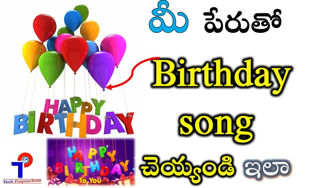 Happy Birthday Name Song In Telugu