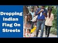 Dropping Indian Flag on Streets - Social Experiment | Independence Day Special | The HunGama Films