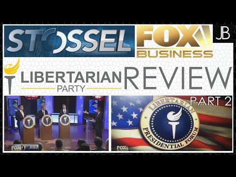 Fox Business Libertarian Presidential Forum Review   Part Two