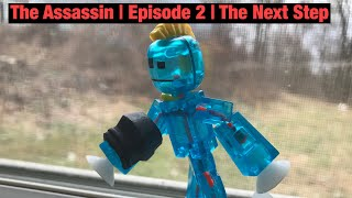 The Assassin | Episode 2 | The Next Step | #Stikbot