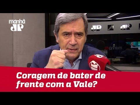 Quando é que alguém vai ter coragem de bater de frente com a Vale? | Marco Antonio Villa(Vídeo)