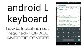 how to install android l keyboard no root required easy apk method