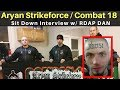 Aryan Strikeforce / Combat 18 Dropout Member Interview - Connor Dykes
