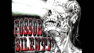 Fossor Silenti (Full Album) 2010
