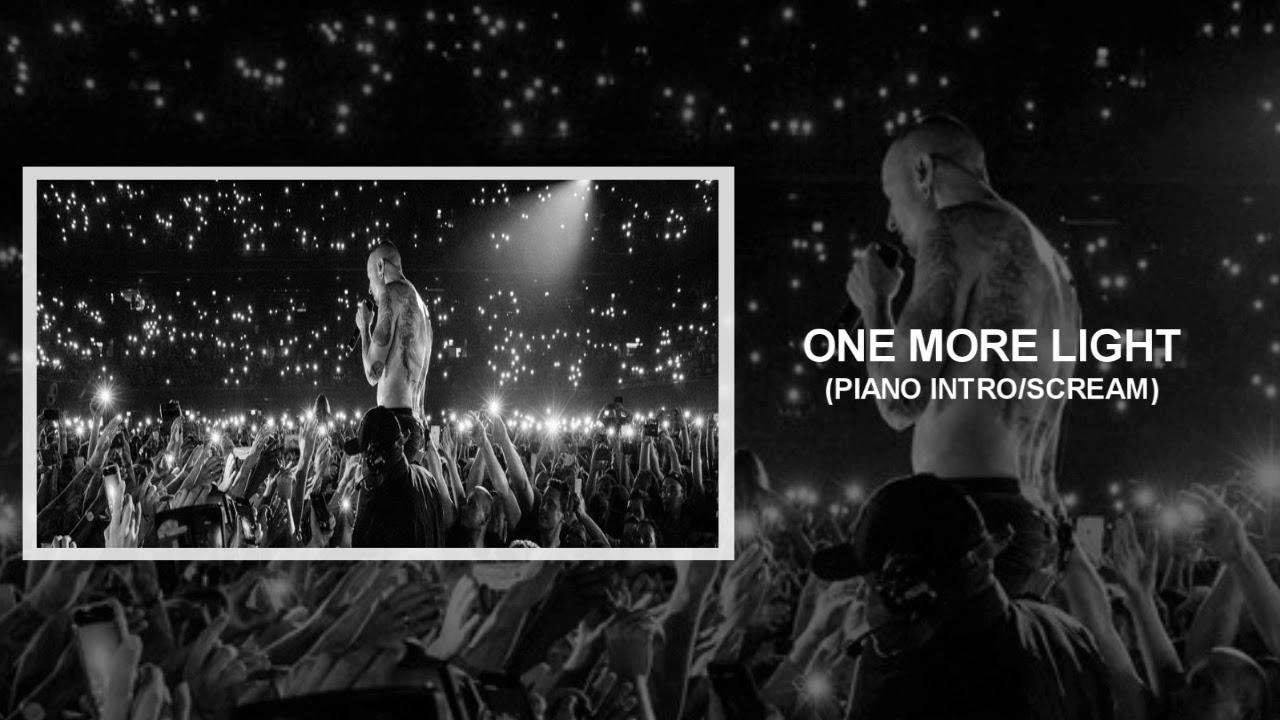 One More Light (Ext Intro + Scream) Linkin Park - YouTube