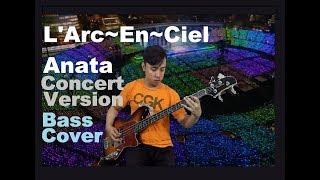 Gambar cover L'Arc~En~Ciel - あなた [Anata] Concert Version [Bass Cover]