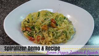 Spiralizer Recipe | Lemon Pepper Zucchini & Squash