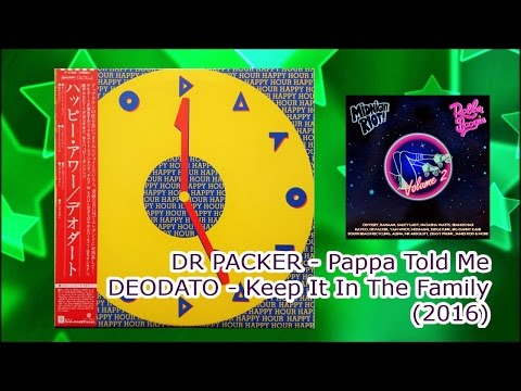 DR PACKER - Pappa Told Me / DEODATO - Keep It In The Family (2016) Disco Re-edit, Nu-Disco