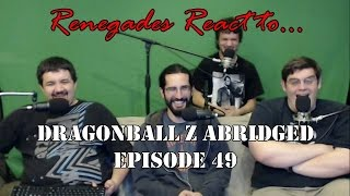 Renegades React to... Dragonball Z Abridged Episode 49