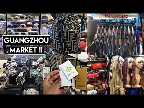 VARIOUS MARKETS IN GUANGZHOU | START YOUR OWN BUSINESS NOW!