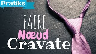 comment faire 1 noeud de cravate