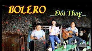 Guitar Bolero Solo/ Đổi Thay / ca lẻ Tiên Nhỏ Nhỏ/Guitar Ngọc Lâm/kênh YouTube Ducmanh guitar Bolero