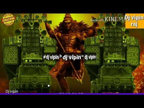 2019 Ka Mahakal Dj Vibration Song= Dj || By= Dj Vipin Raj ||