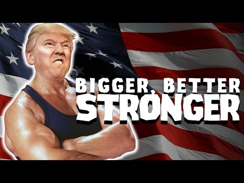 Bigger Better Stronger (ft. Donald Trump)