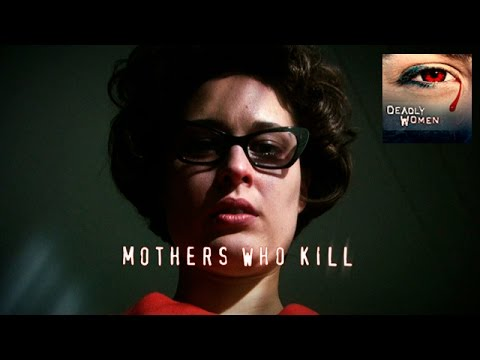 DEADLY WOMEN | Mothers Who Kill | Waneta Hoyt | S3E10